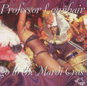 Go To The Mardi Gras, Professor Longhair