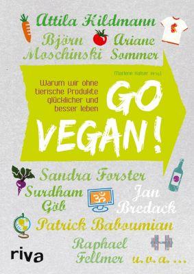 Go vegan!, Ariane Sommer, Attila Hildmann, Björn Moschinski, Raphael Fellmer