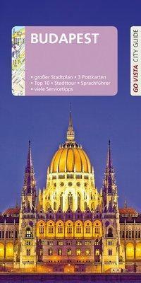 Go Vista City Guide Reiseführer Budapest - Roland Mischke  