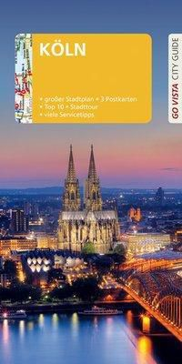 Go Vista City Guide Reiseführer Köln - Petra Metzger pdf epub