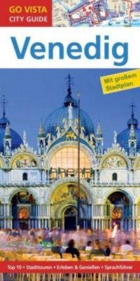 Go Vista City Guide Städteführer Venedig, Dagmar von Naredi-Rainer, Stefanie Bisping