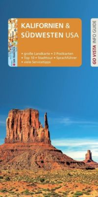 Go Vista Info Guide Reiseführer Kalifornien & Südwesten USA, m. 1 Karte, Horst Schmidt-brümmer, Axel Pinck