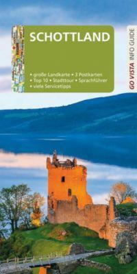 Go Vista Info Guide Reiseführer Schottland, m. 1 Karte, Susanne Tschirner