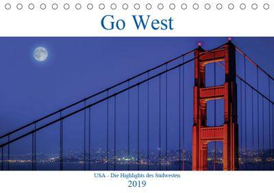 Go West. USA - Die Highlights des Südwesten (Tischkalender 2019 DIN A5 quer), Karl Genser
