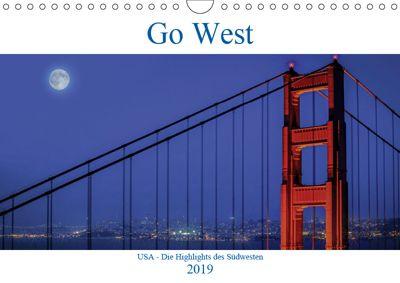 Go West. USA - Die Highlights des Südwesten (Wandkalender 2019 DIN A4 quer), Karl Genser