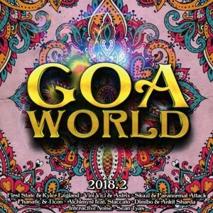 Goa World 2018.2, Diverse Interpreten