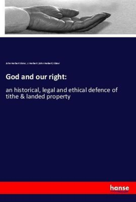 God and our right:, John Herbert Slater, J. Herbert (John Herbert) Slater