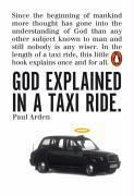 God Explained in a Taxi Ride, Paul Arden