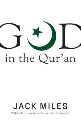 God in the Qur'an, Jack Miles