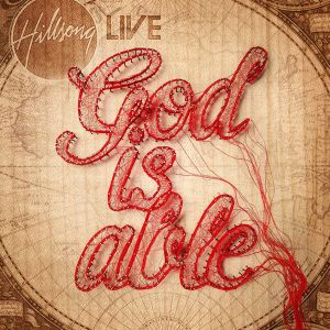 God Is Able (Deluxe Edition), Hillsong Live