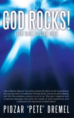 "God Rocks!, Pidzar ""Pete"" Dremel"