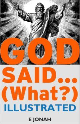 God Said... (What?): God Said... (What?), E Jonah