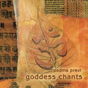 Goddess Chants, Padma Previ