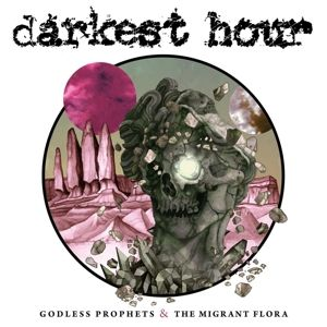 Godless Prophets & The Migrant...(Clear) (Vinyl), Darkest Hour