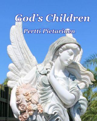 God's Children: God's Children, Pertti Pietarinen