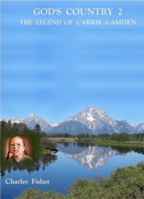 God's Country: God's Country 2, Charles Fisher
