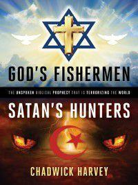 God's Fishermen, Satan's Hunters, Chadwick Harvey
