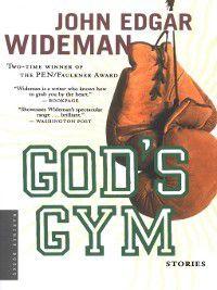 God's Gym, John Edgar Wideman