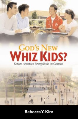 God's New Whiz Kids?, Rebecca Y. Kim