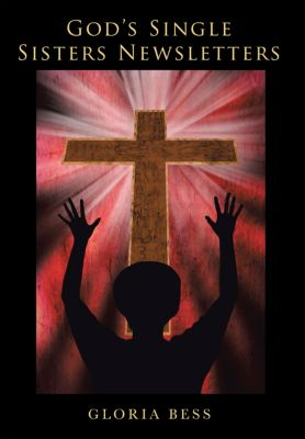God'S Single Sisters Newsletters, Gloria Bess