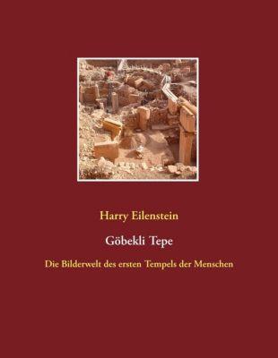 Göbekli Tepe, Harry Eilenstein