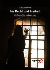 Goehrke, K: Für Recht und Freiheit - Klaus Goehrke  