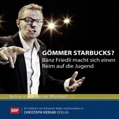 Gömmer Starbucks?, Bänz Friedli