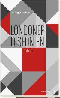 Görner, R: Londoner Disfonien - Rüdiger Görner |