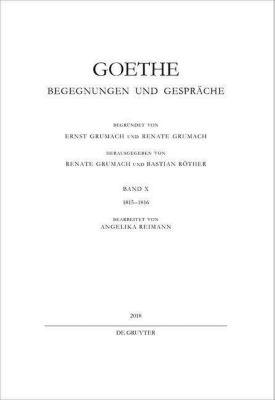 Goethe - Begegnungen und Gespräche: Bd.10 1815-1816