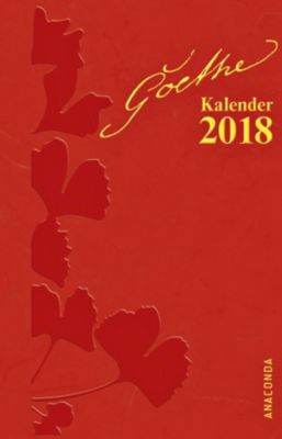 Goethe Kalender 2018, Johann Wolfgang von Goethe