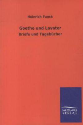 Goethe und Lavater - Heinrich Funck pdf epub