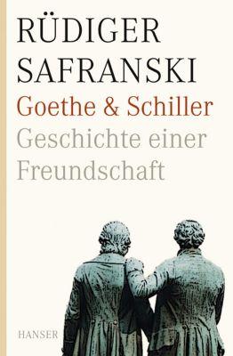 Goethe und Schiller. Geschichte einer Freundschaft, Rüdiger Safranski