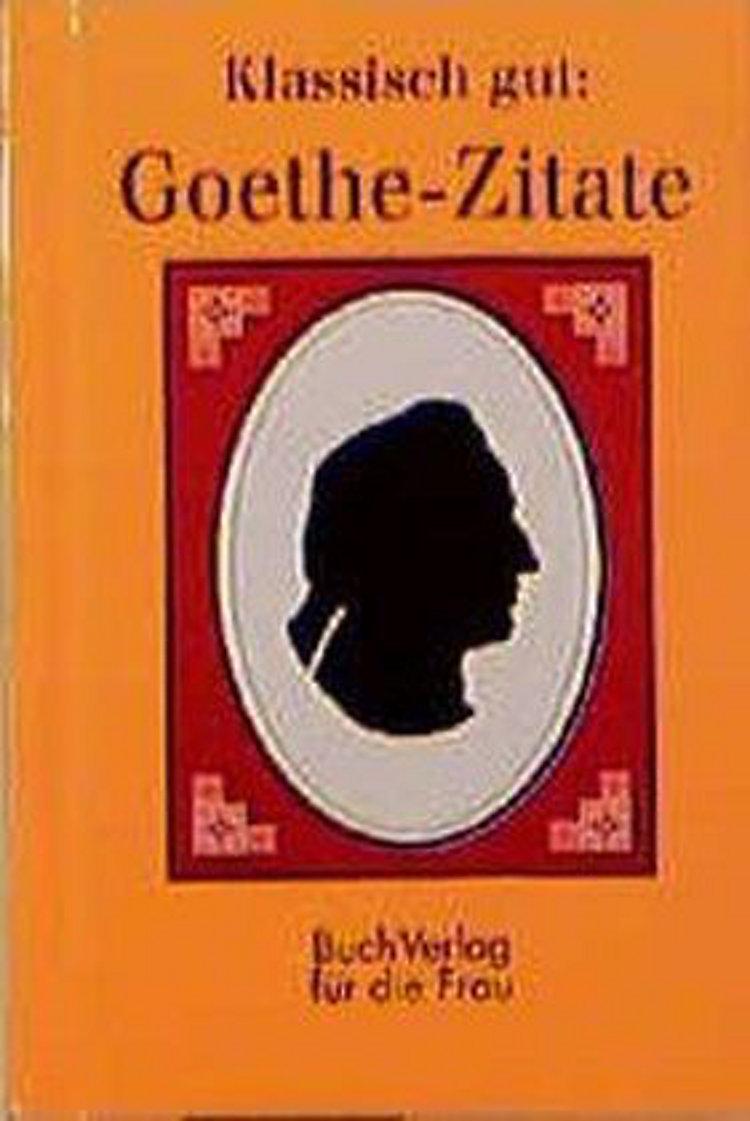 Goethe Zitate Buch Jetzt Bei Weltbild At Online Bestellen