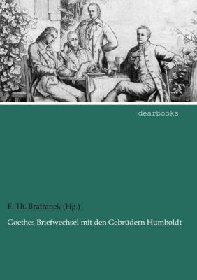 Goethes Briefwechsel mit den Gebrüdern Humboldt -  pdf epub