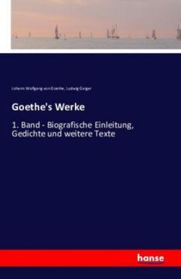 Goethe's Werke, Johann Wolfgang von Goethe, Ludwig Geiger