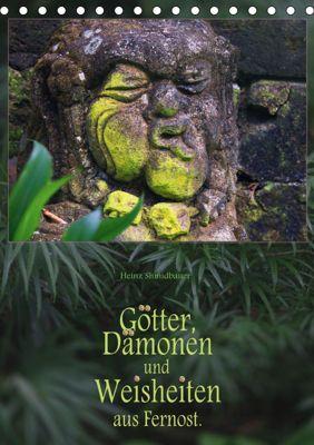 Götter, Dämonen und Weisheiten aus Fernost (Tischkalender 2019 DIN A5 hoch), Heinz Schmidbauer