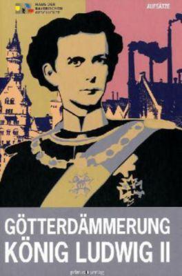 Götterdämmerung. König Ludwig II. und seine Zeit, Aufsätze