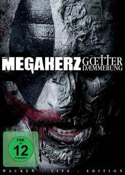 Götterdämmerung - Live At Wacken, Megaherz