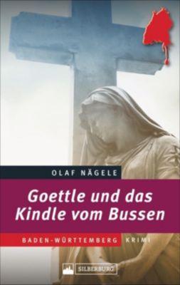 Goettle und das Kindle vom Bussen, Olaf Nägele