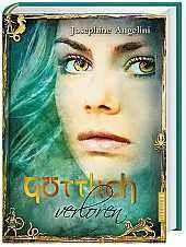 Göttlich Trilogie Band 2: Göttlich verloren, Josephine Angelini