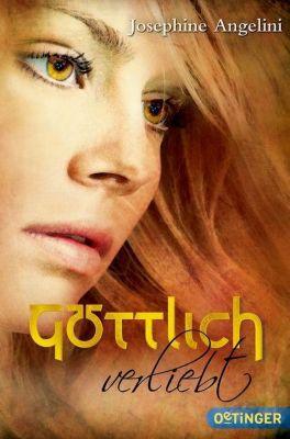 Göttlich Trilogie Band 3: Göttlich verliebt, Josephine Angelini