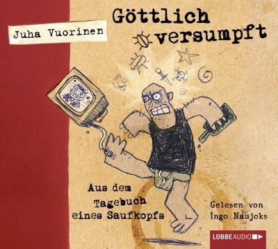 Göttlich versumpft, 4 Audio-CDs, Juha Vuorinen