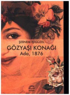 Gözyasi Konagi - Ada 1876, Sebnem Isigüzel