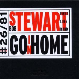 Goin' Home, Bob Stewart