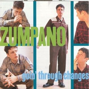 Goin Through Changes, Zumpano