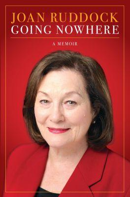 Going Nowhere, Joan Ruddock