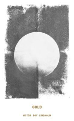 Gold - Victor Boy Lindholm pdf epub