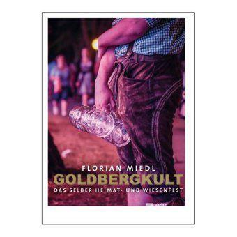 GOLDBERGKULT - Florian Miedl |