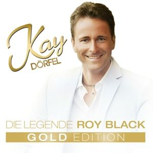 Goldedition-Die Legende Roy, Kay Dörfel