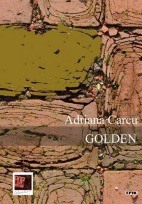 GOLDEN, Adriana Carcu